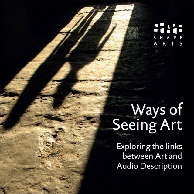 Cover of the Ways of Seeing Art audio description booklet. The cover shows a doorway, with two long shadows falling through it onto a slate floor. The mood is portentous and intriguing.