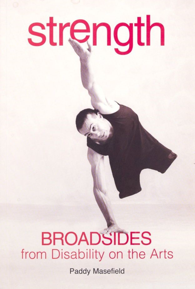 Poster reads: Strength Broadsides from Disability on the Arts