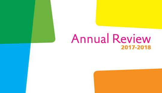 white page with green, blue, yellow and orange boxes scatted on them. Text reads Annual Review 2017 - 2018