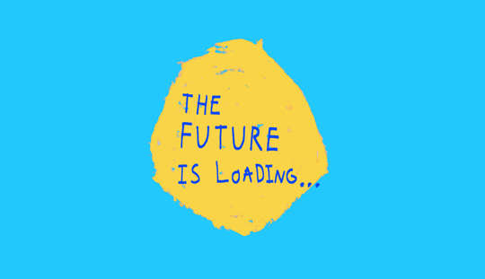 The Future is Loading (Part III)